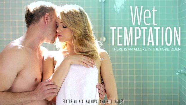 Bill Bailey|Mia Malkova – Wet Temptation